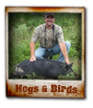 ADL 7 Hunting Ranch - Hog and Birds Hunts